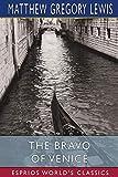 The Bravo of Venice (Esprios Classics)