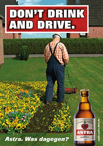 ASTRA Bier Werbung/Reklame Plakat DIN A1 59,4 x 84,1cm Don't Drink and Drive, kultiges Poster aus St. Pauli