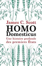 Homo Domesticus de James C. SCOTT
