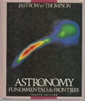 Astronomy: Fundamentals and Frontiers