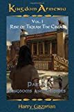 Kingdom Armenia Vol. 1: Rise of Tigran the Great  Part 2: Kingdoms and Empires
