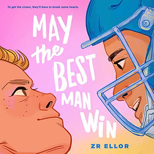May the Best Man Win Audiobook By ZR Ellor cover art