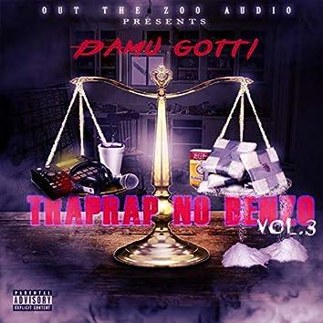 Trap Rap No Benzo, Vol. 3
