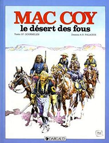 Mac Coy, tome 14 : Le Désert des fous