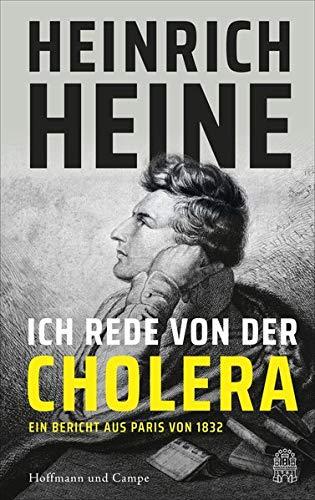 Ich rede von der Cholera: Ein Bericht aus Paris von 1832