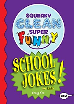 Squeaky Clean Super Funny School Jokes for Kidz   Things to Do at Home Learn to Read Jokes & Riddles for Kids