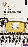 Nouvelle Histoire De La France Contemporaine Tome 1 - La Chute De La Monarchie