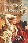 Violette et Napoléon par Dubois