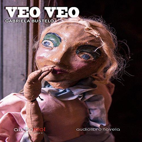 Veo veo [I See I See] audiobook cover art