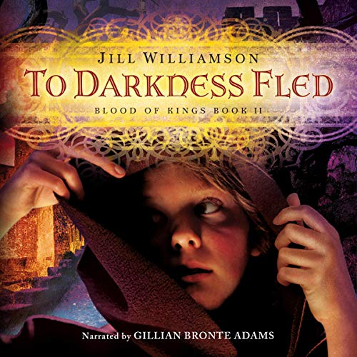 To Darkness Fled Audiobook By Jill Williamson cover art