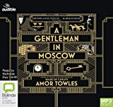 A Gentleman in Moscow - Bolinda Audio Books - 01/12/2019