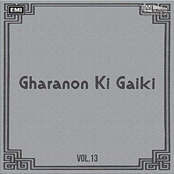 Gharanon Ki Gaiki, Vol. 13