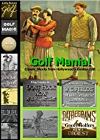 Golf Mania! Rare DVD Film Collection