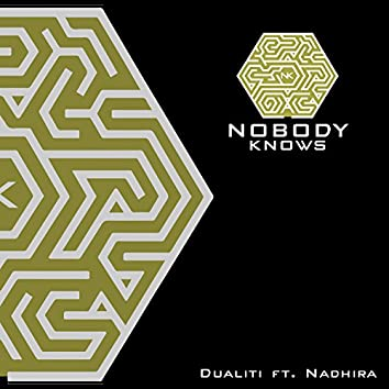 Nobody Knows (feat. Nadhira)