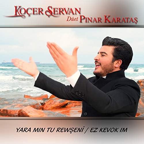 Koçer Şervan feat. Pınar Karataş