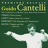 Guido Cantelli. The Complete by CLAUDE DEBUSSY / FRANZ LISZT / M