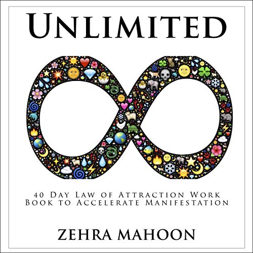 Unlimited: 40 Day Law of Attraction Work Book to Accelerate Manifestation  By  cover art