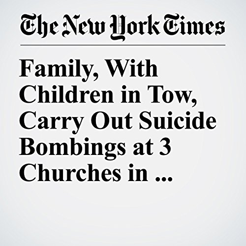 Family, With Children in Tow, Carry Out Suicide Bombings at 3 Churches in Indonesia copertina