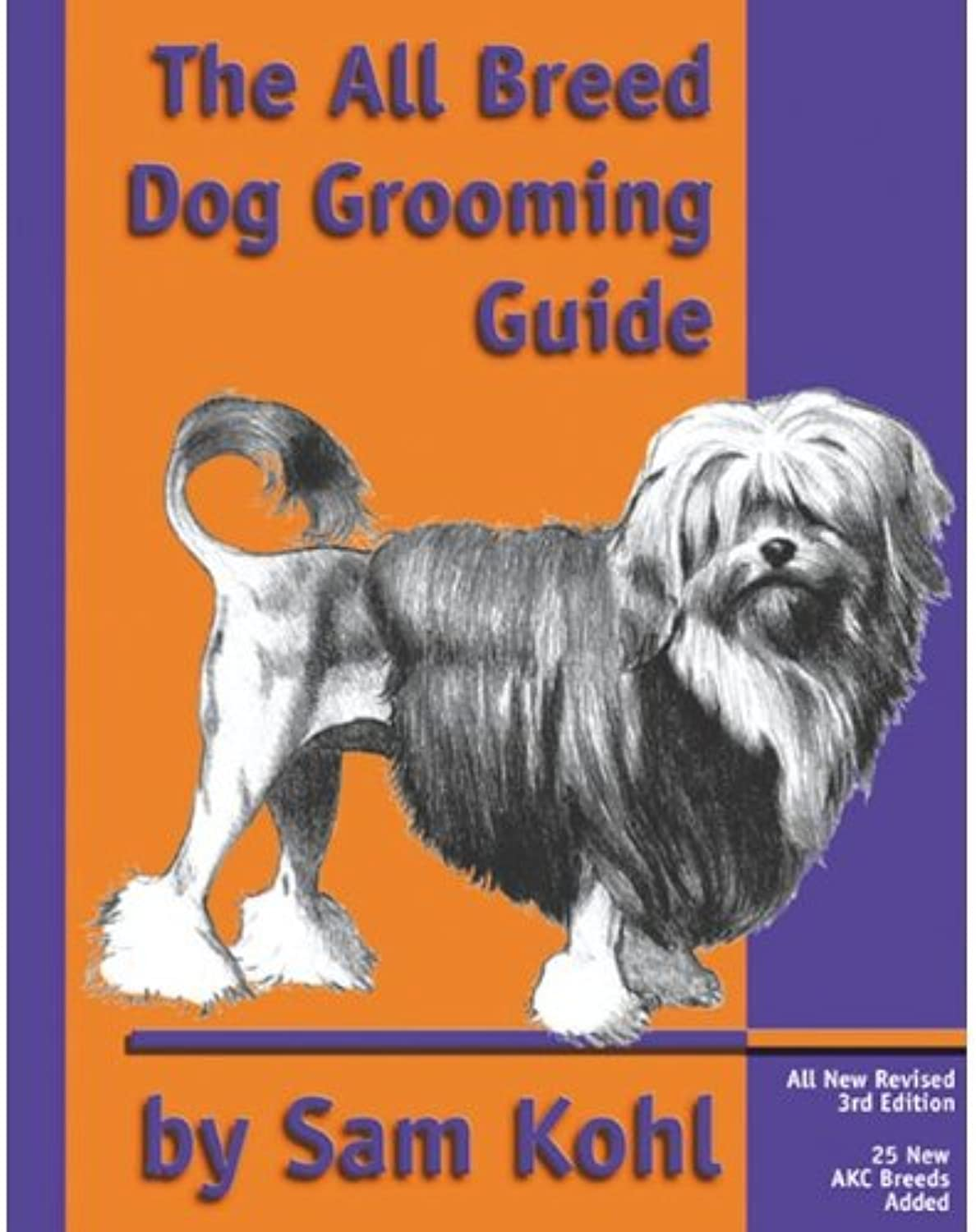 Paragon AllBreed Dog Grooming Guide By Sam Kohl