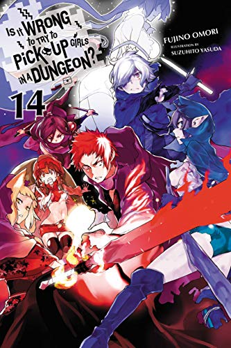 Is It Wrong to Try to Pick Up Girls in a Dungeon?, Vol. 14 (light novel) (Is It Wrong to Pick Up Girls in a Dungeon?) (English Edition)