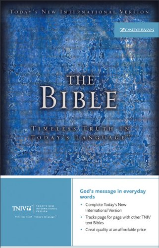 Compare Textbook Prices for The TNIV Bible: Timeless Truth in Today's Language Today's New International Version New Ed Edition ISBN 9780310922285 by Zondervan