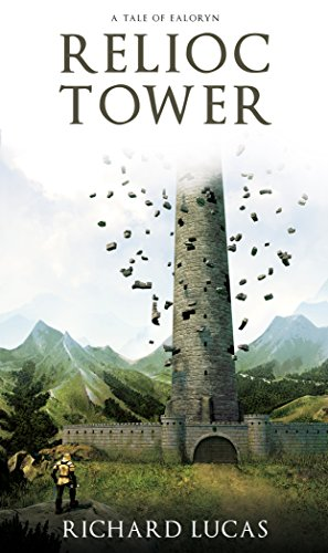 Relioc Tower (Tales of Ealoryn Book 1)