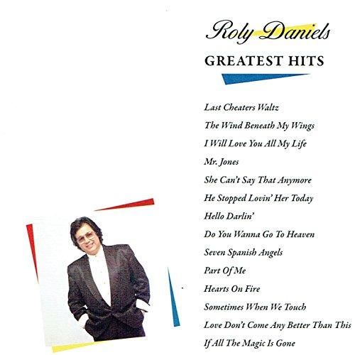Greatest Hits by Roly Daniels on Amazon Music - Amazon co uk
