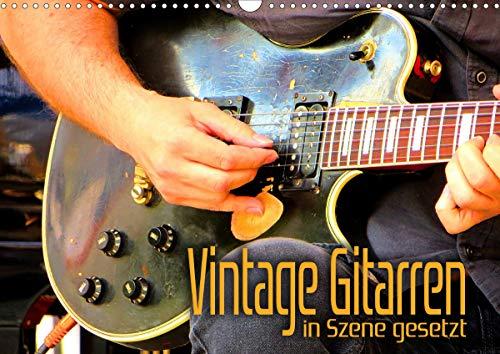 Vintage Gitarren in Szene gesetzt (Wandkalender 2021 DIN A3 quer)