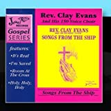 Songs From The Ship by Rev. Caly Evans and His 150 Voice Choir