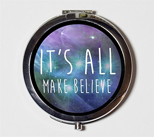 It's All Make Believe Compact Mirror Festival Fashion Psychedelic Trippy Pocket Size for Makeup Cosmetics
