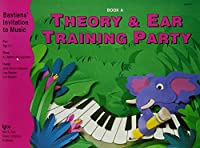 Theory & Ear Training Party Book A (Bastiens' Invitation To Music)