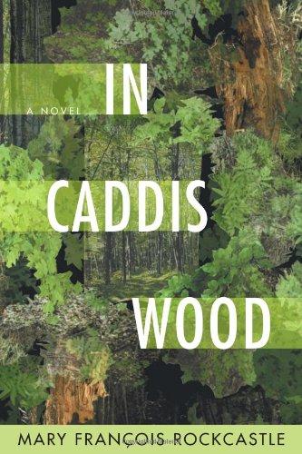 Image of In Caddis Wood: A Novel