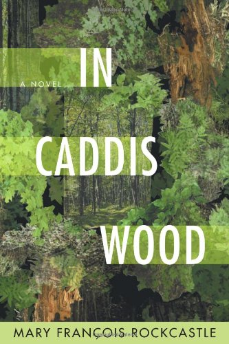 Image of In Caddis Wood: A Novel