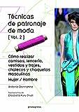 TÉCNICAS DE PATRONAJE DE MODA VOL. 2