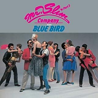 PART 3:FROM BLUE BIRD