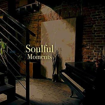 # Soulful Moments