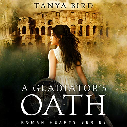A Gladiator's Oath: A Historical Action Romance  cover art