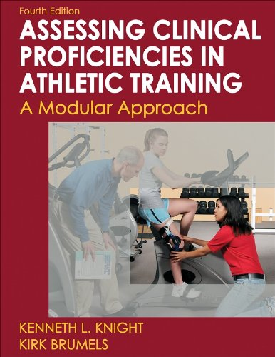 Developing Clinical Proficiency in Athletic Training: A Modular Approach (Athletic Training Education Series)