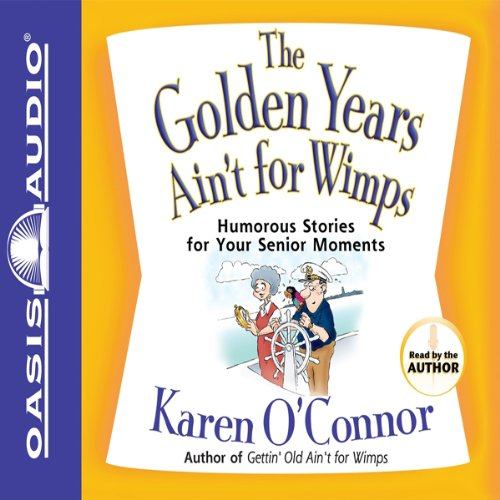 The Golden Years Ain't for Wimps cover art