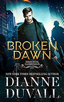 Broken Dawn (Immortal Guardians Book 10) by [Dianne Duvall]
