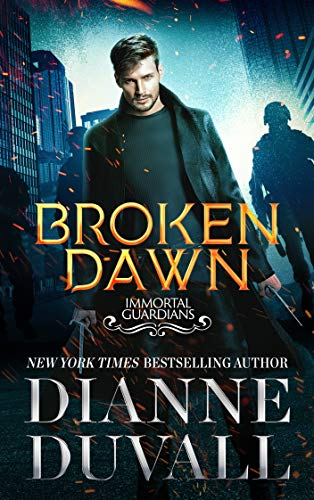 Broken Dawn (Immortal Guardians Book 10) (English Edition)