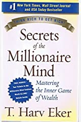 Secrets of the Millionaire Mind: Mastering the Inner Game of Wealth - by T. Harv Eker (Signed Copy) Hardcover