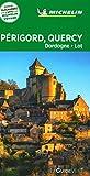 Guide Vert Périgord, Quercy, Dordogne, Lot