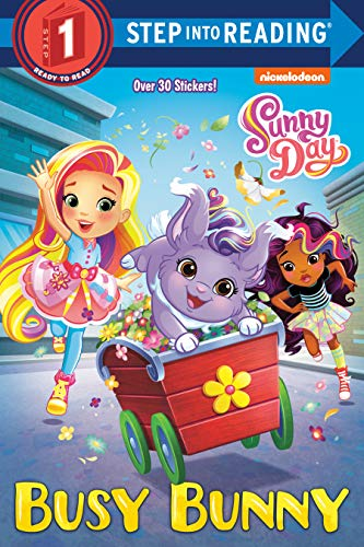 Busy Bunny (Sunny Day) (Step into Reading)