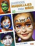 Divertidos maquillajes para niños (Artesania Y Manualidades)