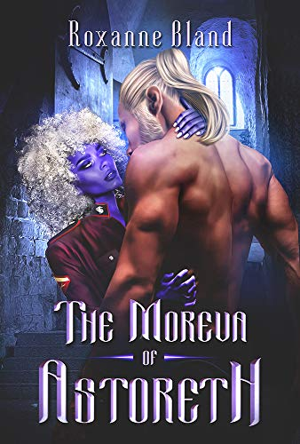 The Moreva of Astoreth (The Peris Archives Book 1) by [Roxanne Bland]
