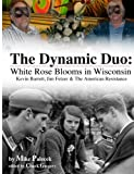 The Dynamic Duo: White Rose Blooms in Wisconsin