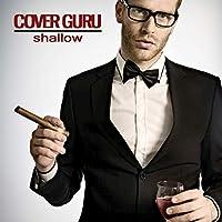 Shallow (Originally Performed by Lady Gaga & Bradley Cooper) (Karaoke Version)