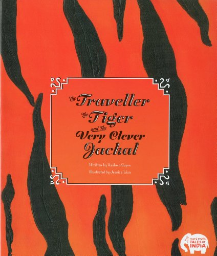 Image of The Traveller, the Tiger, and the Very Clever Jackal
