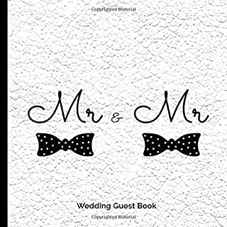 Mr & Mr Wedding Guest Book: Bow Tie Fun Modern Gay Wedding Party Guestbook Blank Pages Polaroid Photos Family Friends to S...